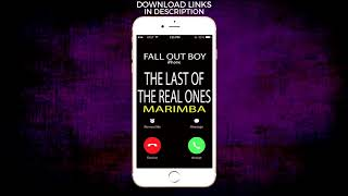 """Enjoy marimba remix of the latest song """"the last real ones"""" by fall out boy as your ringtone: http://smarturl.it/thelastoftherealmnd best iphone ringt..."""