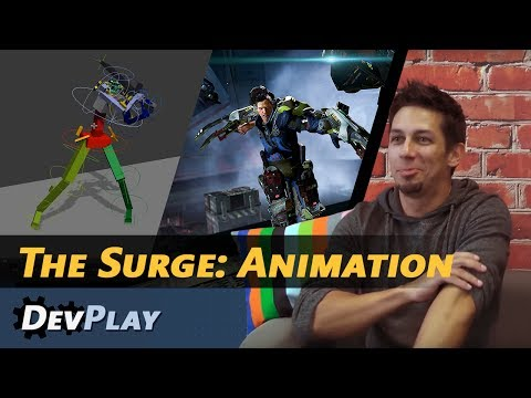 DevPlay - The Surge: Animation
