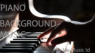 Piano - Cinematic, Romantic, Sentimental Background - Royalty Free Stock Music