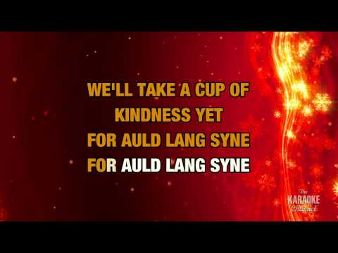 Auld Lang Syne in the style of Traditional karaoke video version with lyrics