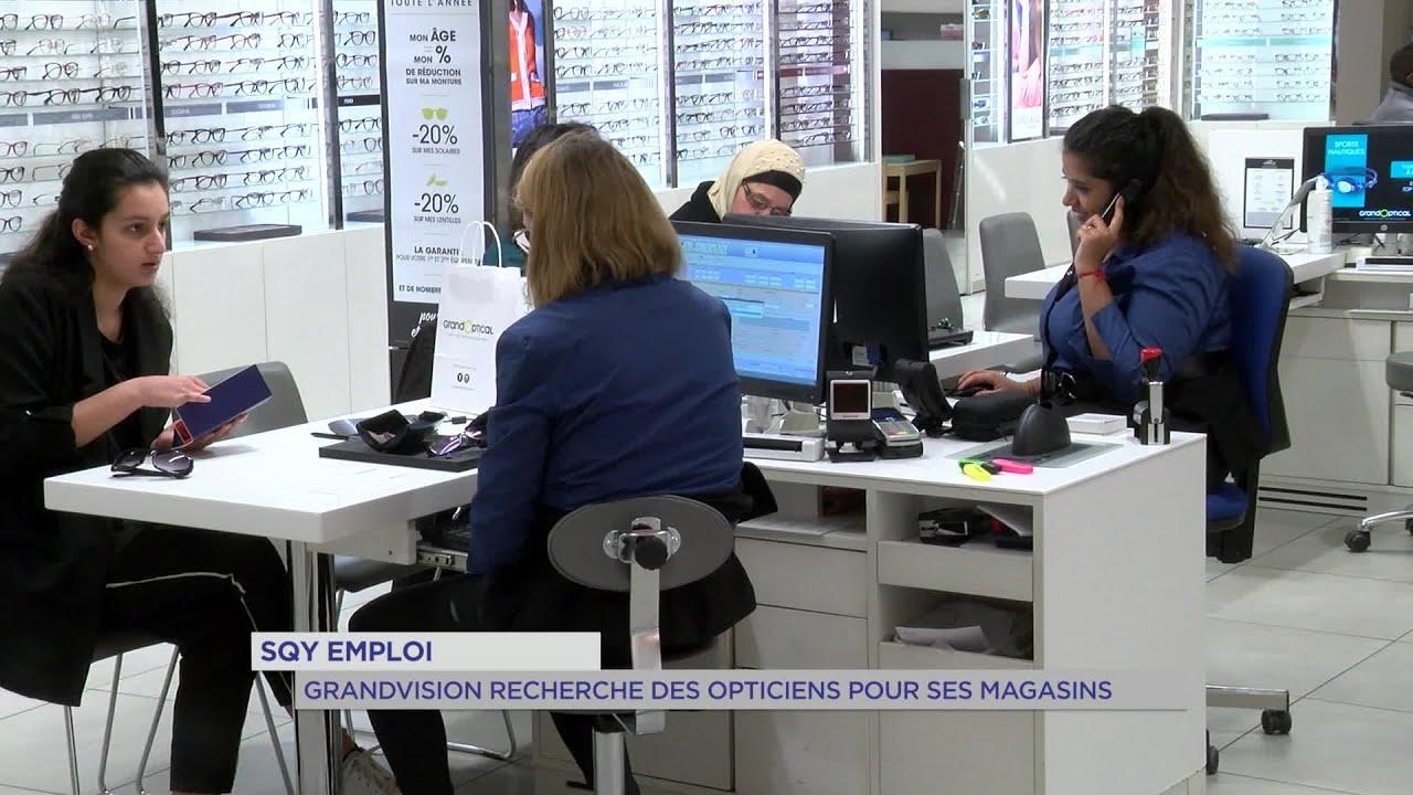 Yvelines | SQY Emploi : Grandvision recherche des opticiens pour ses magasins