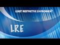 LRE IDEA - Least Restrictive Environment