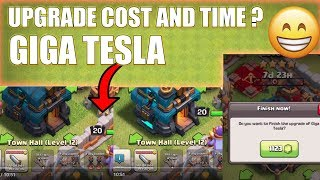😀Upgrading Cost and time of Giga tesla✨ |Clash of clans New Update