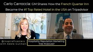 Carlo Carroccia How French Quarter Inn Became the #1 Rated Hotel in the USA on Tripadvisor