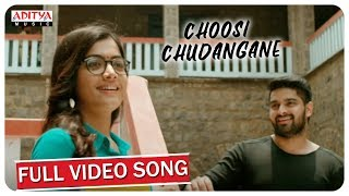 Choosi Chudangane Full Song ( Edited Version) || Chalo Movie || Naga Shaurya, Rashmika