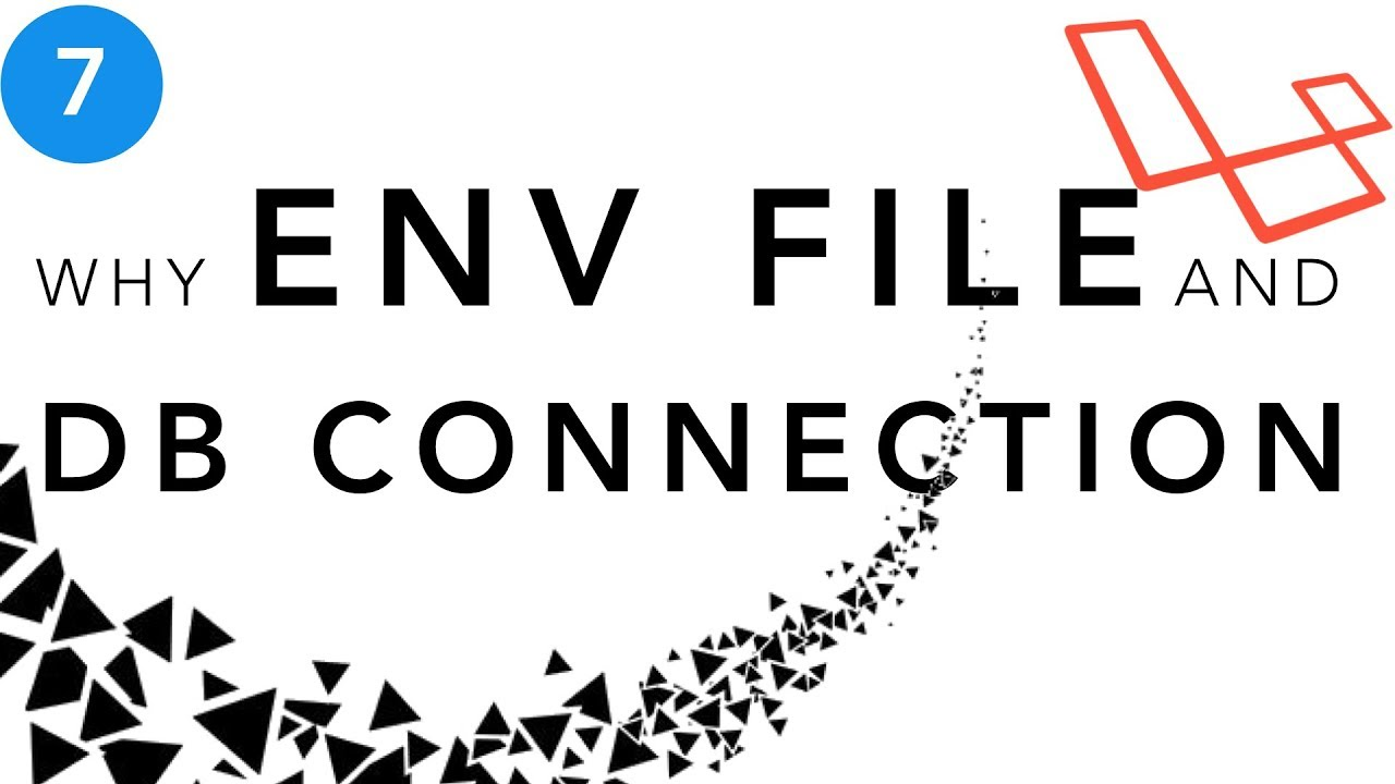 Laravel Beginner tutorial | Why env file and DB Connections