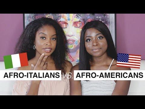 AFROITALIANS VS. AFROAMERICANS