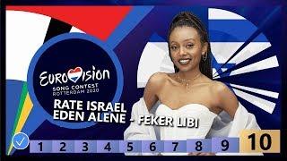🇮🇱RATE ISRAEL - Eden Alene - Feker Libi - Israel Eurovision 2020