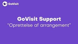 Oprettelse af arrangement - GoVisit Support