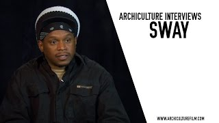 Sway Calloway Archiculture Extras Interview