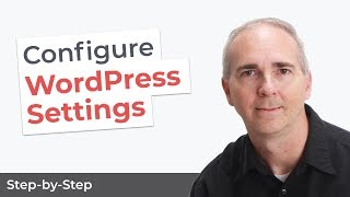 WordPress Settings Configure Your Site Properly