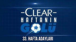33. Haftanın En İyi 4 Golü! | Clear ile Haftanın Golü