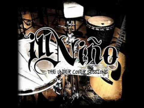 Ill Nino - Arrastra [Undercover Sessions]