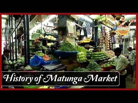 History of Matunga Market, Mumbai | Fresh and Local by Vicky Ratnani