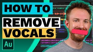 How to Remove Vocals from a Song in Adobe Audition