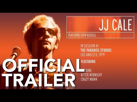 JJ Cale featuring Leon Russell - In Session | Official Trailer
