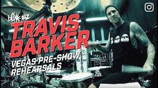 Travis Barker Vegas pre-show drum practice | Blink-182 Rehearseal |