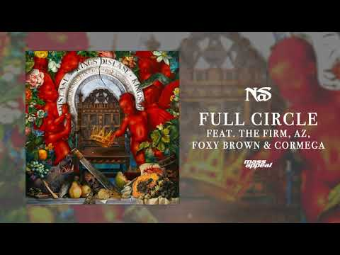 "Nas ""Full Circle"" feat. The Firm, AZ, Foxy Brown, & Cormega (Official Audio)"