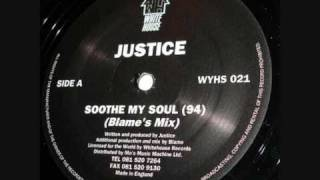 Justice - Soothe My Soul 94