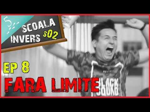 SCOALA INVERS (S02/EP8- FARA LIMITE) (guest:Tanase George)