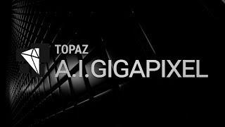 A.I. Gigapixel Walkthrough