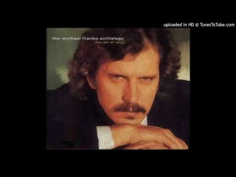 Michael Franks - When Sly Calls!!!!!!!!!!!!!!!