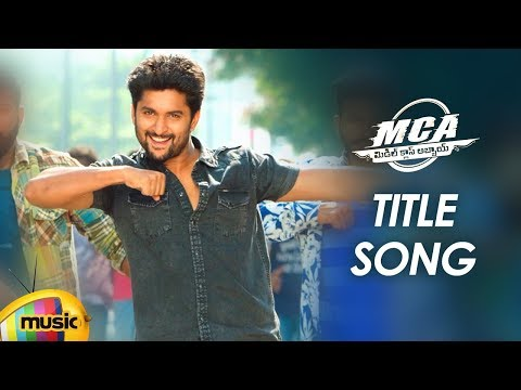 MCA Title Song | #MCA Telugu Movie Video...