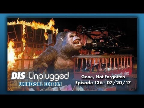 Attractions Gone, But Not Forgotten | Universal Edition | 07/20/17