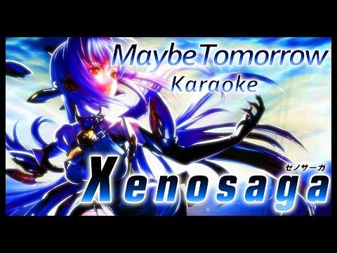Xenosaga 3: Maybe Tomorrow [KARAOKE]