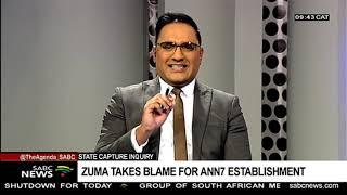 State Capture Inquiry | Zuma takes blame for ANN7 establishment