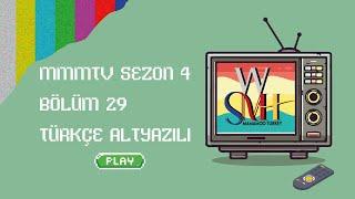 [Türkçe Altyazılı] MMMTV4 29. Bölüm - TWIT TWIT