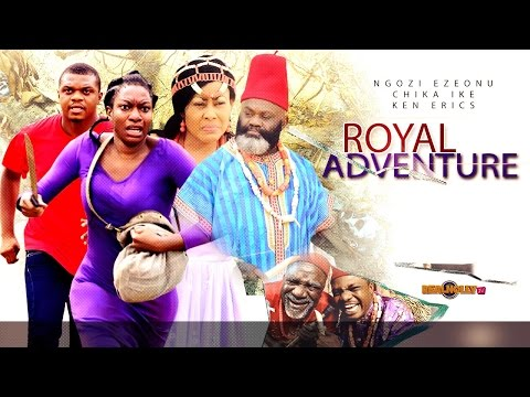 Royal Adventure [Part 1] - Latest Nigerian Movies