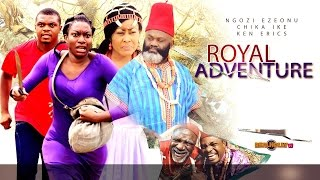 2015 Latest Nigerian Nollywood Movies - Royal Adventure 1