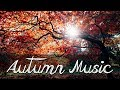 Peaceful music, Relaxing , Nature Instrumental music