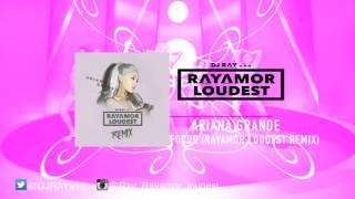 Ariana Grande (Rayamor Loudest Remix) - Focus