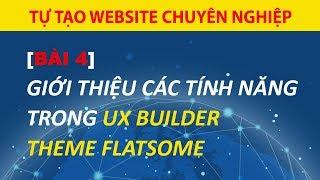 [Bài 4] Hướng Dẫn Các Tính Năng Trong Chỉnh Sửa Ux Builder Theme Flatsome