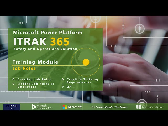 ITRAK 365 Training Module: Job Roles