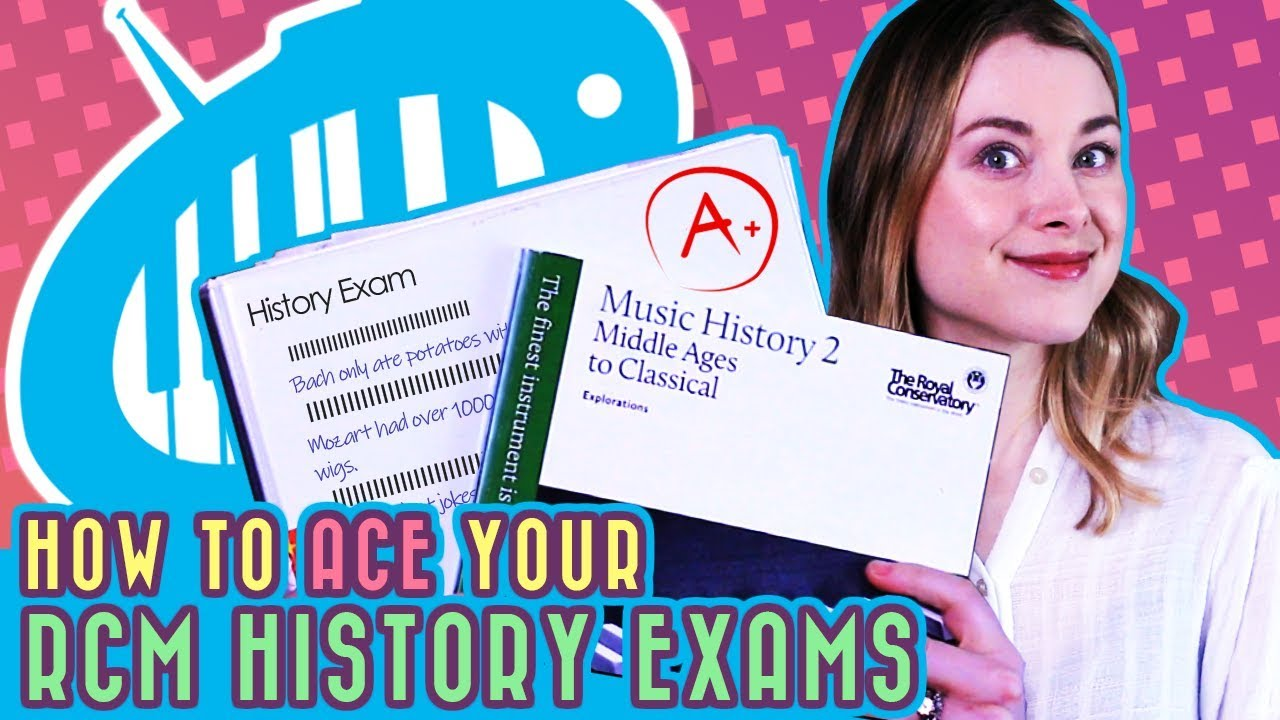 How to Ace your RCM History Exams - PianoTV net