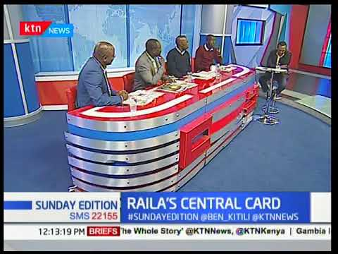 Why many people don't understand Raila Odinga's Central Card | Sunday Edition