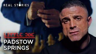 Little Joe | Episode 4 - Padstow Springs | Real Stories