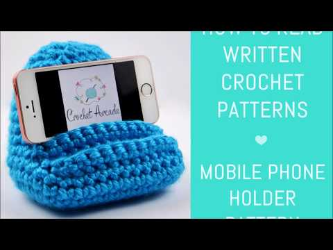 Mobile Phone Holder Crochet Pattern - How to Read Written Crochet Patterns