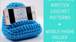 Mobile Phone Holder Crochet Pattern - How to Read Written Crochet Patterns