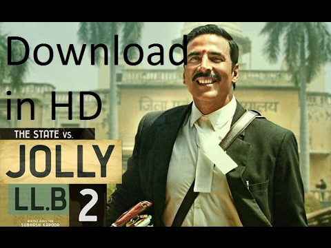 how to download jolly LLB-2 (2017) full...