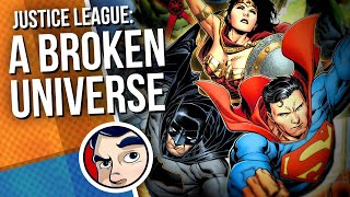 """Justice League """"Broken Universe to 6th Dimension"""" - Full Story