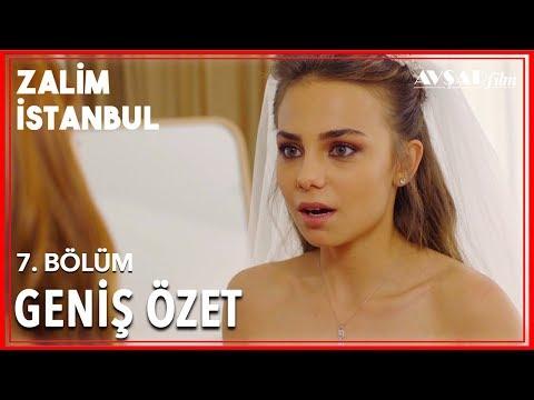 Zalim İstanbul 7. Bölüm Geniş Özet