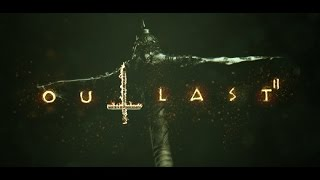 Outlast 2 Trailer