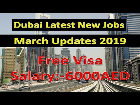 Jobs In Dubai Latest Jobs March Updates 2019 Salary:- 5000AED | Hindi Urdu |