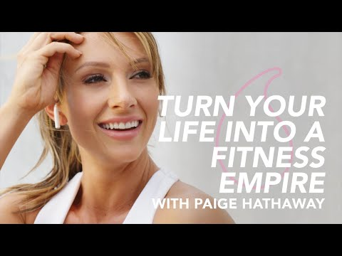 How to Build a Fitness Empire with Paige Hathaway