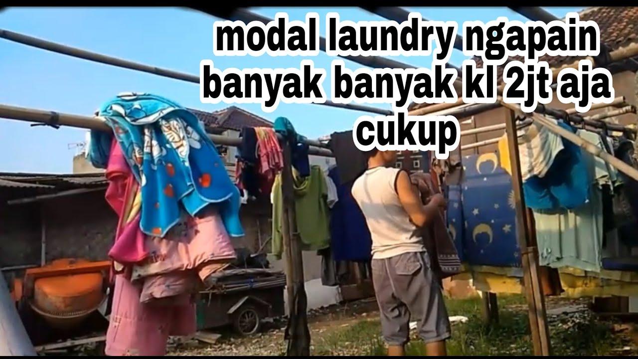 Modal usaha laundry terbatas begini jadinya. - YouTube