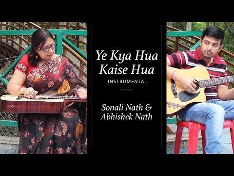 Ye Kya Hua Kaise Hua Instrumental | Sonali Nath & Abhishek Nath